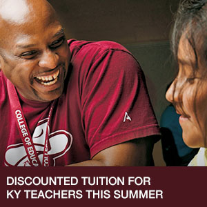 Discounted tuition for Kentucky Teachers this Summer